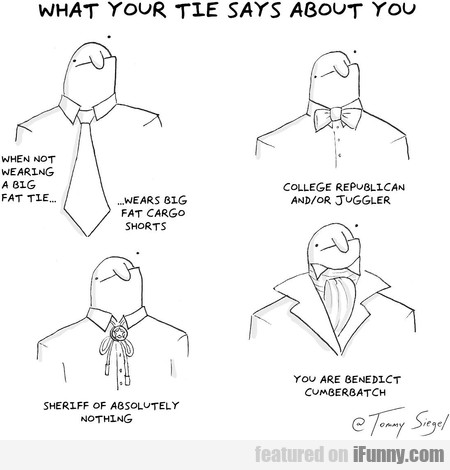 What Your Tie Says About You When Not Wearing..