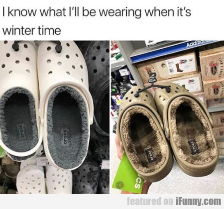 I Know What I'll Be Wearing When It's Winter...