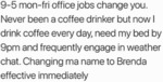 9-5 Mon-fri Office Jobs Change You. Never Been A..