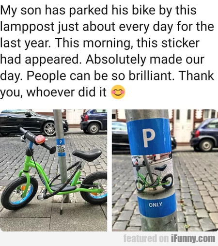 My Son Has Parked His Bike By This Lamppost...