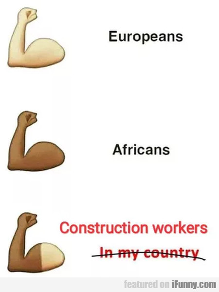 Europeans - Africans - Construction workers