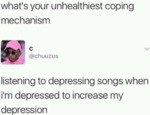 What's Your Unhealthiest Coping Mechanism?