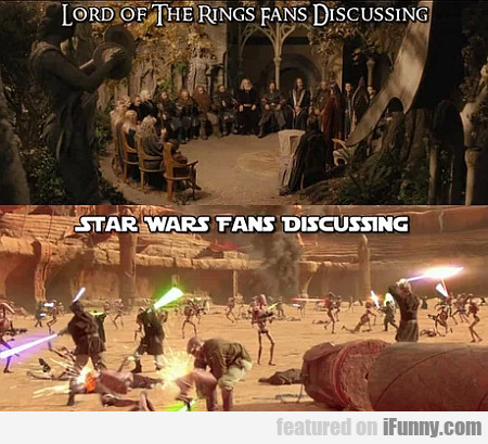 Lord Of The Rings Fans Discussing - Star Wars...