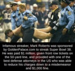 Infamous Streaker, Mark Roberts Was Sponsored...