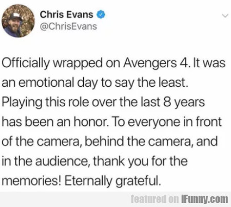 Officially Wrapped On Avengers 4. It Was An...