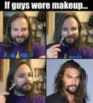 If Guys Wore Makeup