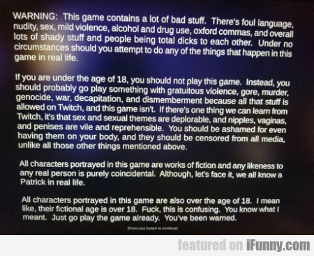 Warning - This Game Contains A Lot Of Bad Stuff...