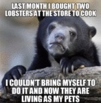 Last Month I Bought Two Lobsters At The...