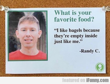 What Is Your Favorite Food? - I Like Bagels...