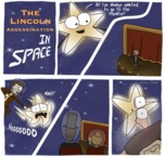 The Lincoln Assassination... In Space
