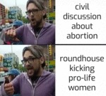 Civil Discussion About Abortion - Roundhouse...
