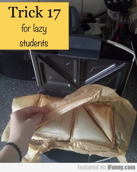 Trick 17 For Lazy Students