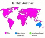 Is That Austria? - No - No, That's Australia...
