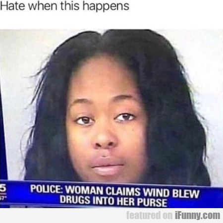 Hate When This Happens - Police - Woman...