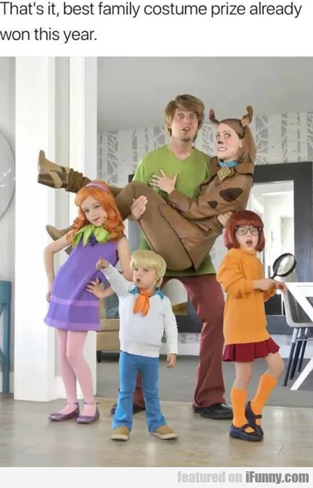 That's It, Best Family Costume Prize Already...