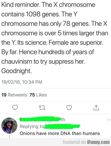 Kind Reminder. The X Chromosome Contains 1098...
