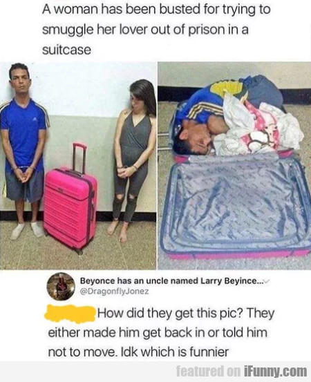 A Woman Has Been Busted For Trying To Smuggle...