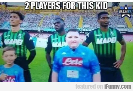 2 Players For This Kid