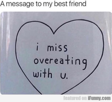 A Message To My Best Friend