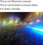 This Is Not Rihanna's Concert, This Is Not...