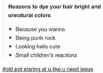 Reasons To Dye Your Hair Bright And Unnatural...