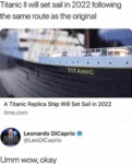 Titanic Ii Will Set Sail In 2022 Following The...