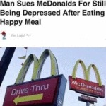 Man Sues Mcdonalds For Still Being Depressed