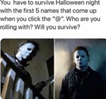 You Have To Survive Halloween Night With The...