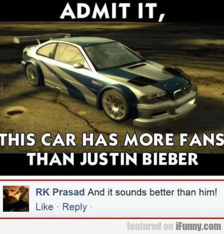 Admit It, This Car Has More Fans Than Justin...