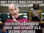 Why People Who Speak Only In English...