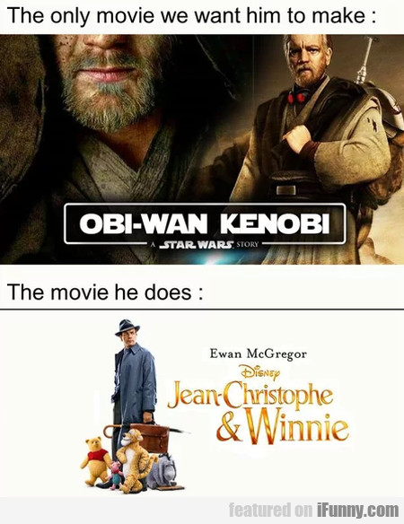 The Only Movie We Want Him To Make - The Movie...