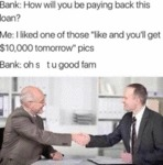 Bank - How Will You Be Paying Back This Loan?