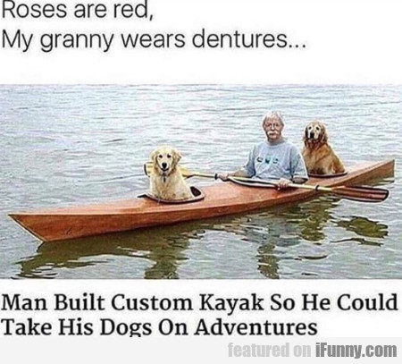 Roses are ared, my granny wears dentures..