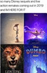 So Many Disney Sequels And Live Action Remakes...