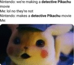 Nintendo - We're Making A Detective Pikachu Movie