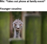 Me - Takes Out Phone At Family Event - Younger...