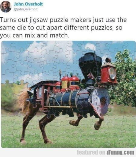 Turns Out The Jigsaw Puzzle Makers Just...