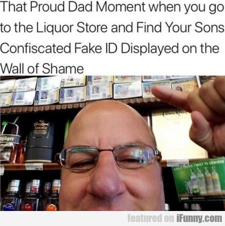 That Proud Dad Moment When You Go To...
