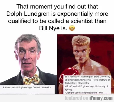 That Moment You Find Out That Dolph Lundgren...
