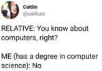 Relative - You Know About Computers, Right?