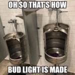 Oh So That's How Bud Light Is Made