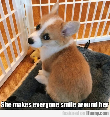 She Makes Everyone Smile Around Her