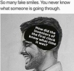 So Many Fake Smiles. You Never Know What...