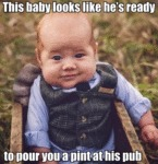 This Baby Looks Like He's Ready To Pour You A...