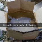About To Send Water To Africa