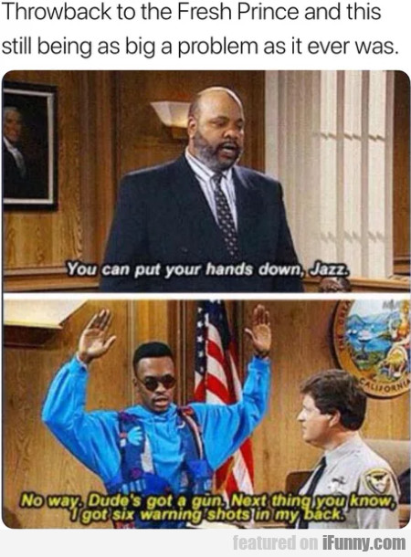 Throwback To The Fresh Prince And This Still...