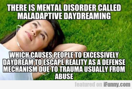 This mental disorder is called maladaptive...