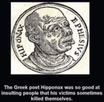 The Greek Poet Hipponax Was So Good At Insulting..