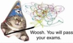 Woosh. You Will Pass Your Exams