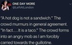 A Hotdog Is Not A Sandwich - The Crowd Murmurs...